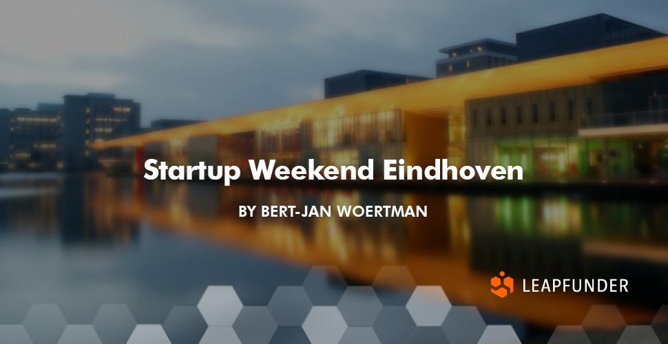 Startup Weekend Eindhoven by Bert-Jan Woertman