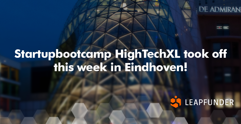 Startupbootcamp HighTechXL took off this week in Eindhoven
