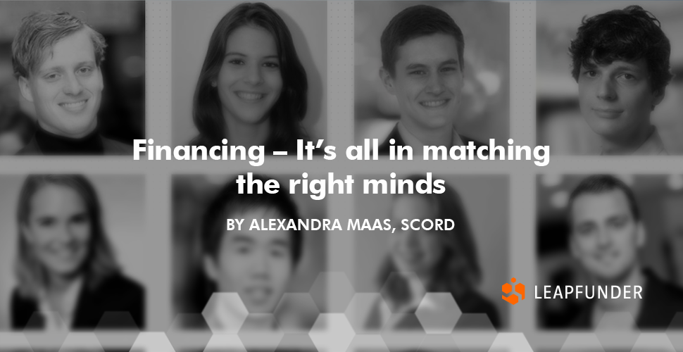 Financing – It's all in matching the right minds