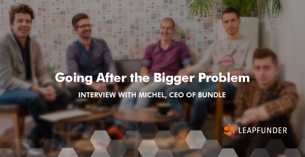 Going After the Bigger Problem - Interview with Bundle