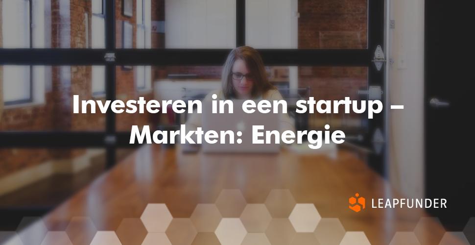 Investeren in een startup – Markten- Energie