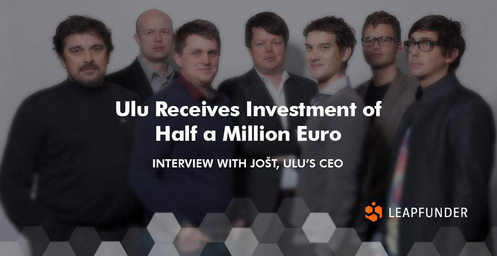 Ulu Receives Investment of Half a Million Euro