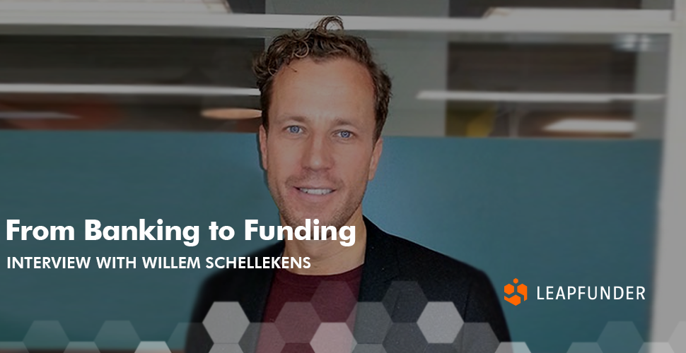 From Banking to Funding – Interview with Willem Schellekens