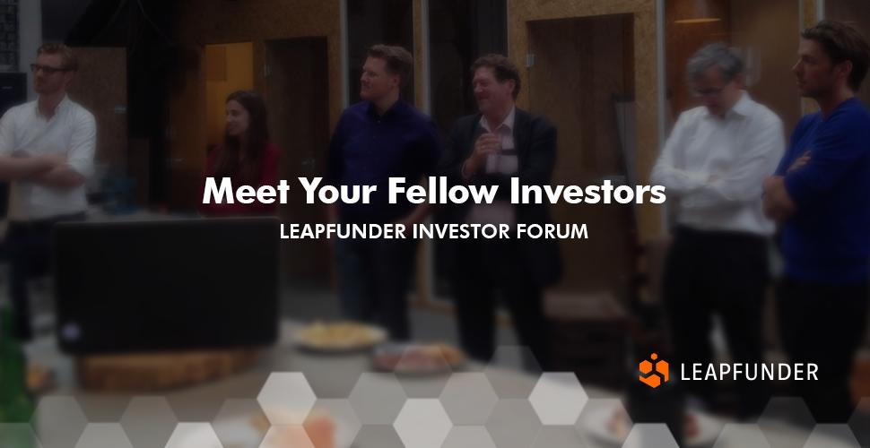 Meet Your Fellow Investors - Leapfunder Investor Forum