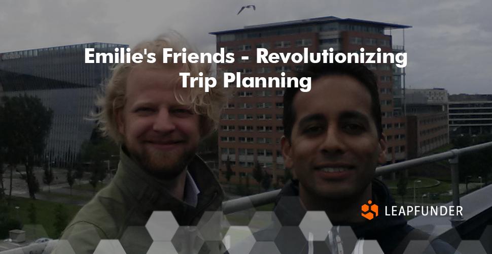 Emilie's Friends - Revolutionizing Trip Planning