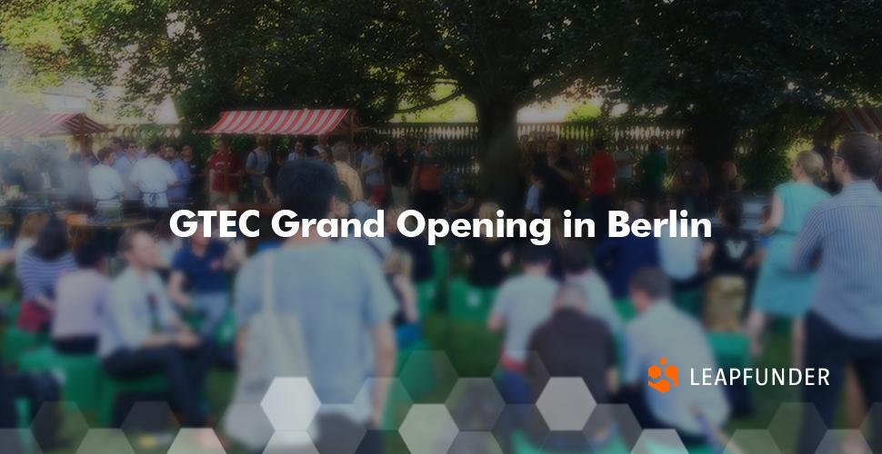 GTEC Grand Opening in Berlin
