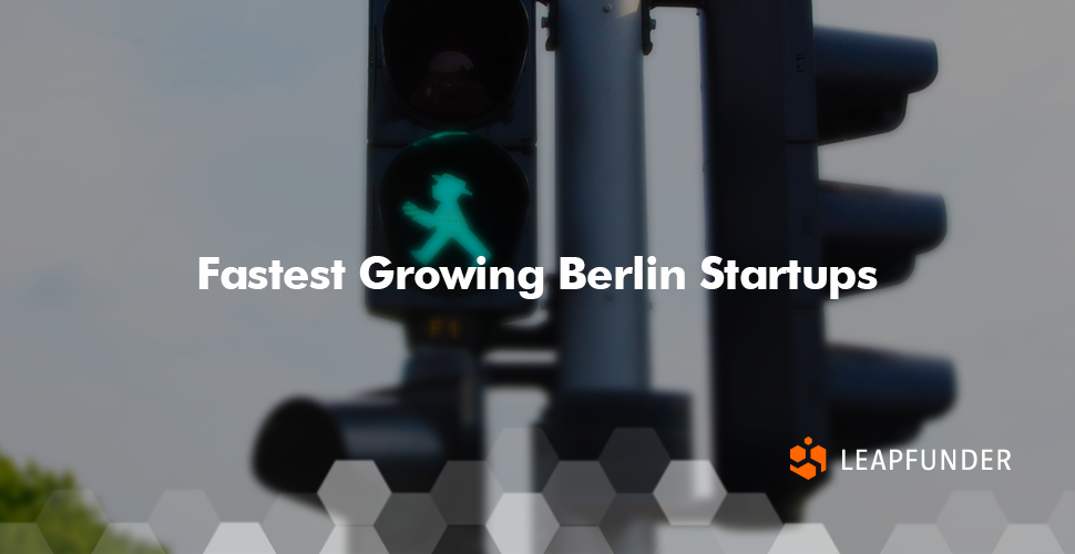 Fastest Growing Berlin Startups
