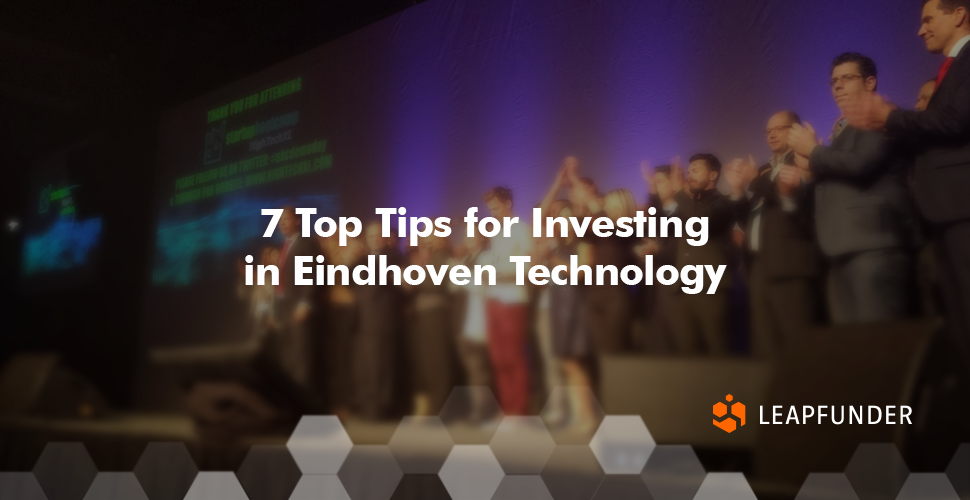 7 Top Tips for Investing in Eindhoven Technology