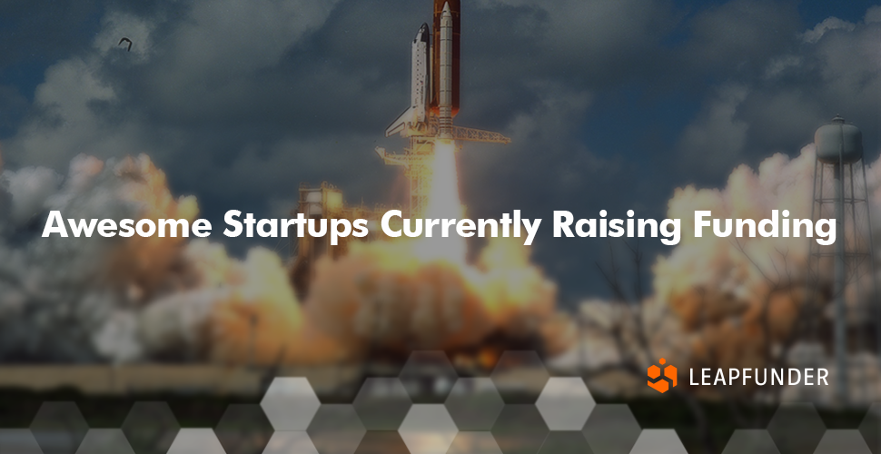 Awesome Startups Currently Raising Funding