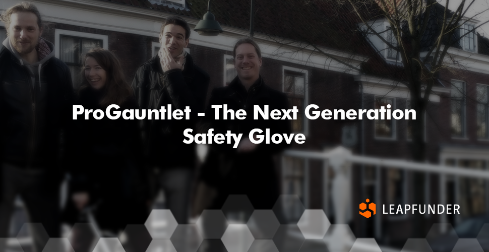 ProGauntlet - The Next Generation Safety Glove