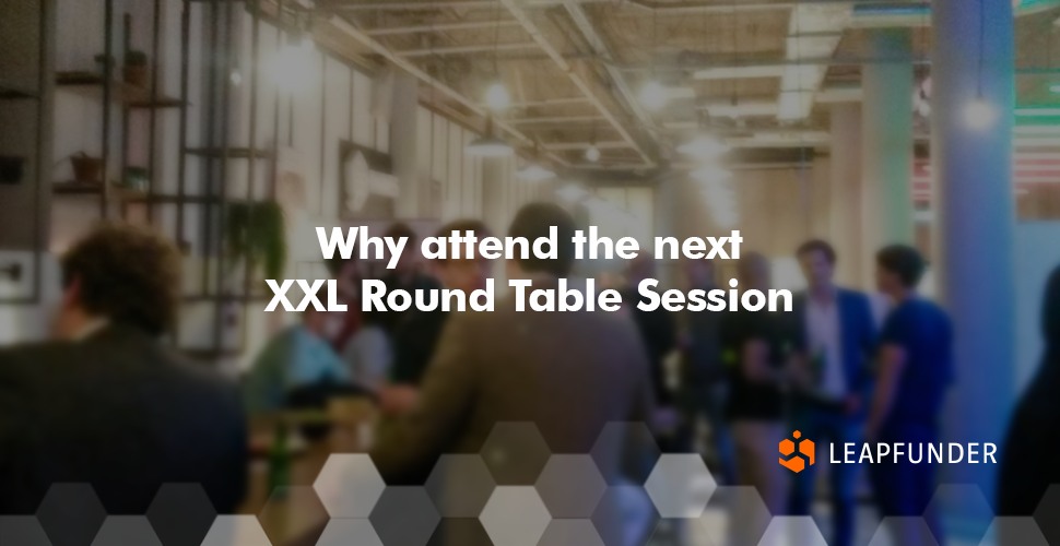 Why attend the next XXL Round Table Session