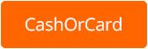 CashOrCard
