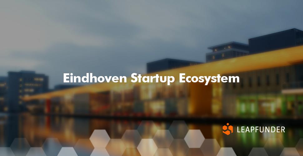 Eindhoven Startup Ecosystem
