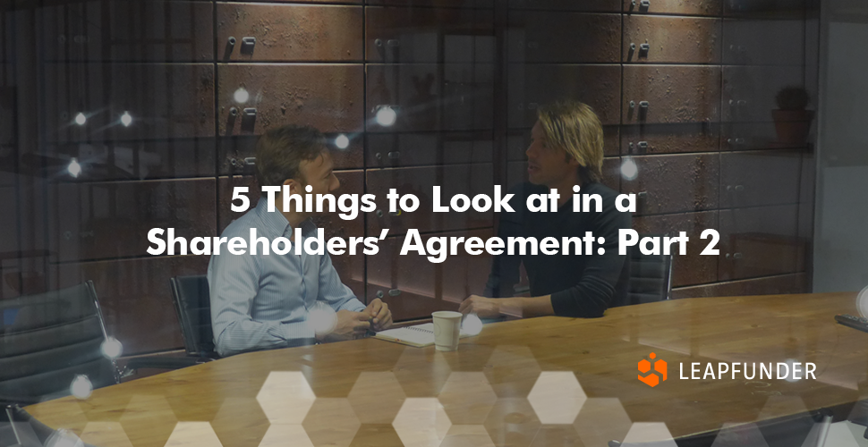 5 Things to Look at in a Shareholders' Agreement- Part 2