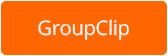 GroupClip