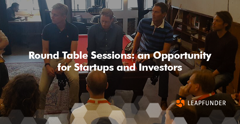 Round Table Sessions: an Opportunity for Startups and Investors