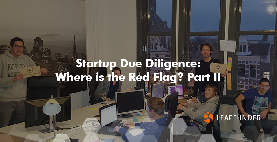 Startup Due DIligence - Where is the Red Flag? Part 2