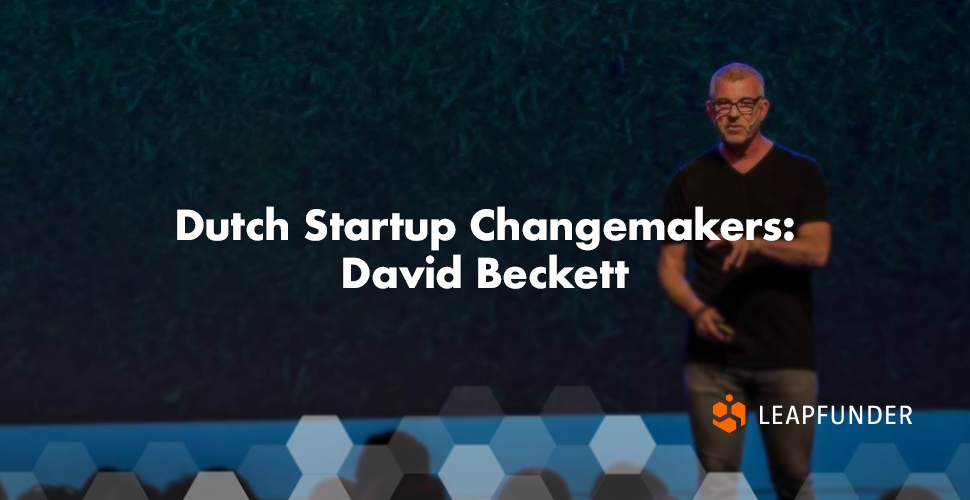 Dutch Startup Changemakers- David Beckett