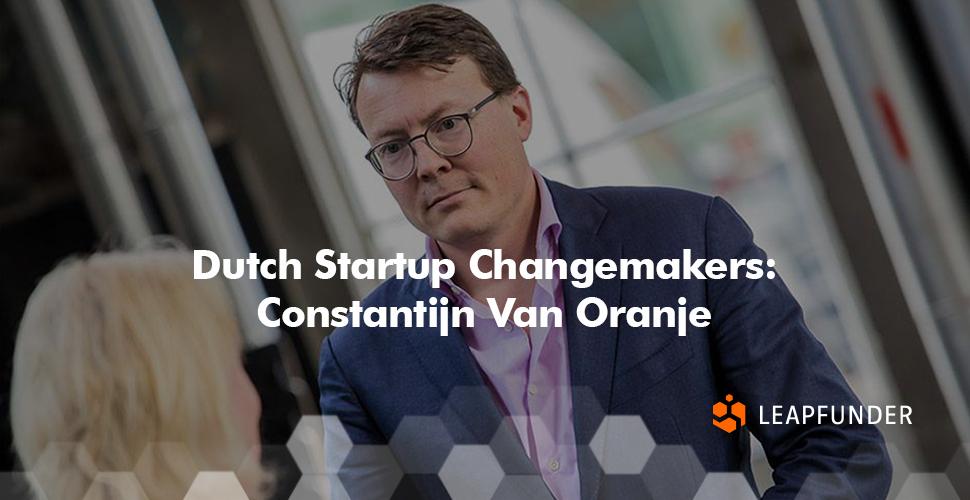 Dutch Startup Changemakers Constantijn Van Oranje