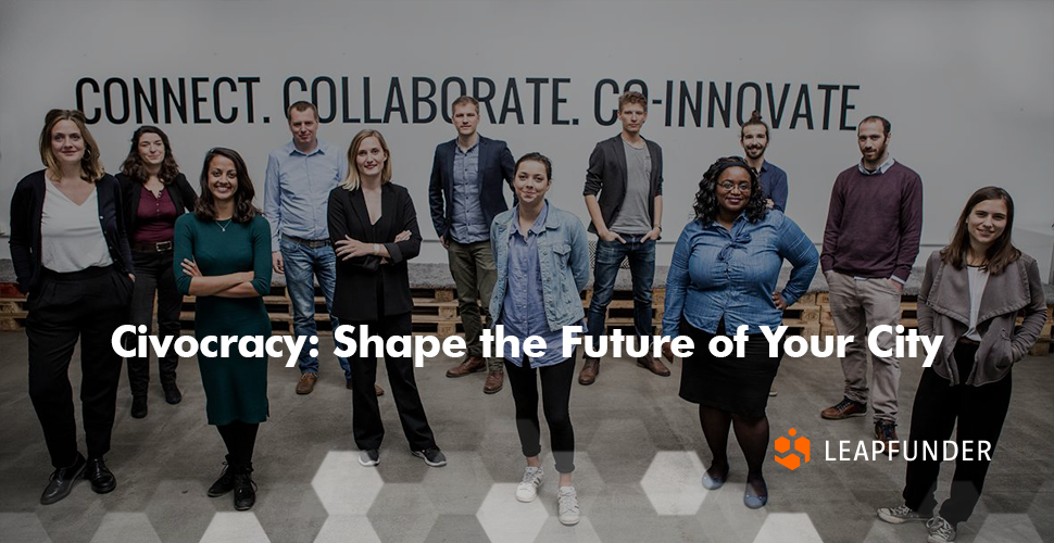 Civocracy Shape the Future of Your City